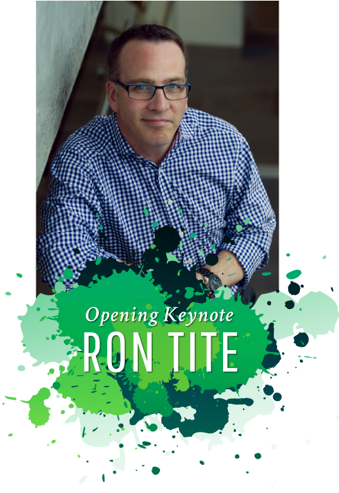 Opening Keynote Speaker - Everyone's An Artist (Or At Least They Should Be) Ron Tite - QNET Conference 2017